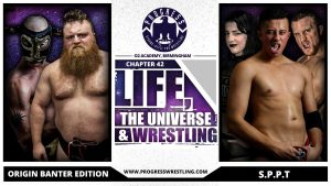 Life The Universe and Wrestling
